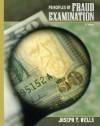 Principles of Fraud Examination - Joseph T. Wells, Wells, Joseph T. Wells, Joseph T.