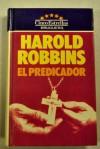 El Predicador/Spellbinder (Textbook Binding) - Harold Robbins