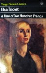 A Fine Of Two Hundred Francs - Elsa Triolet