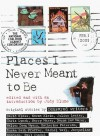 Places I Never Meant to Be: Original Stories by Censored Writers - Judy Blume