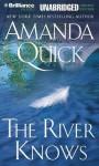 The River Knows - Katherine Kellgren, Amanda Quick