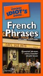 The Pocket Idiot's Guide to French Phrases - Gail Stein