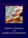 Critical Thinking And American Government - John H. Culver