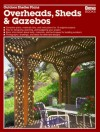 Outdoor Shelter Plans: Overheads, Sheds and Gazebos - Roger S. Grizzle, Ortho Books, Gretchen Jacobson, Ron Hildebrand