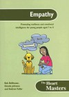 Empathy: Promoting Resilience and Emotional Intelligence for Young People Aged 7 to 11 [With CDROM] - Bob Bellhouse, Andrew Fuller, Glenda Johnston