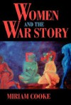 Women and the War Story - Miriam Cooke