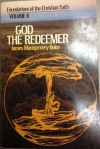 God the Redeemer - James Montgomery Boice