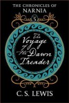 The Voyage of the Dawn Treader: Tribute Edition - C.S. Lewis