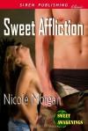 Sweet Affliction - Nicole Morgan