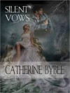 Silent Vows - Catherine Bybee