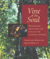 Vine of the Soul: Medicine Men, Their Plants and Rituals in the Colombian Amazonia - Richard Evans Schultes