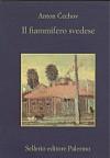 Il fiammifero svedese - Anton Chekhov, Beppe Benvenuto, Alfredo Polledro