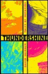 Thundershine: Tales of Metakids - David Skinner