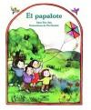 El Papalote (the Kite) - Alma Flor Ada, Vivi Escriva