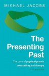 The Presenting Past - Michael Jacobs