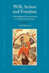 Will, Action and Freedom: Christological Controversies in the Seventh Century - Cyril Hovorun, Cyril Hovorun