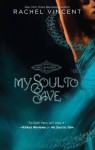 My Soul to Save - Rachel Vincent, Amanda Ronconi