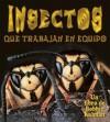 Insectos Que Trabajan En Equipo - Molly Aloian, Bobbie Kalman