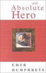 An Absolute Hero - Emyr Humphreys