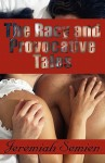 The Racy and Provocative Tales - Jeremiah Semien