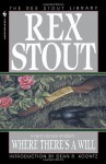 Where There's a Will (Nero Wolfe Mysteries) - Rex Stout