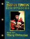 The Star Trek Scriptbooks - Book One: The Q Chronicles - Gene Roddenberry