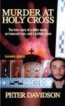 Murder at Holy Cross (Berkley True Crime) - Peter Davidson