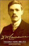 D. H. Lawrence: The Early Years 1885 1912: The Cambridge Biography of D. H. Lawrence - John Worthen