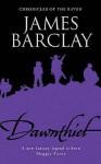 Dawnthief - James Barclay