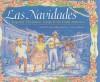 Las Navidades: Popular Christmas Songs from Latin America - Lulu Delacre