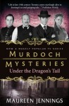Murdoch Mysteries: Under the Dragon's Tail (Murdoch Mysteries (Detective Murdoch)) - Maureen Jennings