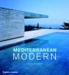 Mediterranean Modern - Dominic Bradbury