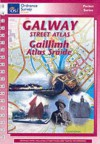 Galway Street Atlas (Street Atlases) - Ordnance Survey