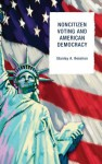 Noncitizen Voting and American Democracy - Stanley A. Renshon