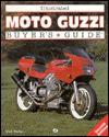 Illustrated Moto Guzzi Buyer's Guide - Mick Walker