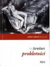 Prokletnici - Ivo Brešan