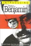 Introducing Walter Benjamin - Howard Caygill, Alex Coles, Andrzej Klimowski