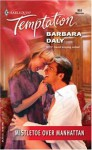 Mistletoe Over Manhattan - Barbara Daly