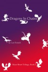Dragons In Chains (Maze Beset #2) - Lee French