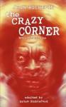 The Crazy Corner - Jean Richepin, Brian Stableford
