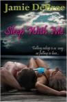Sleep With Me - Jamie DeBree