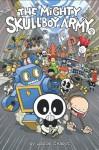 The Mighty Skullboy Army Vol. 2 - Jacob Chabot