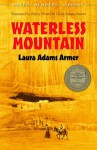 Waterless Mountain - Laura Adams Armer, Sidney Armer