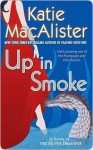 Up In Smoke - Katie MacAlister