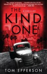 The Kind One - Tom Epperson