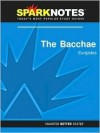 The Bacchae (SparkNotes Literature Guide Series) - Euripides