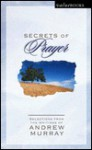 Secrets Of Prayer (Valuebooks) - Andrew Murray