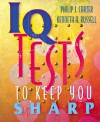 IQ Tests to Keep You Sharp - Philip J. Carter, Kenneth A. Russell