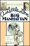 A Little Love in Big Manhattan: Two Yiddish Poets - Ruth R. Wisse