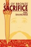 Age of Bronze, Vol. 2: Sacrifice - Eric Shanower